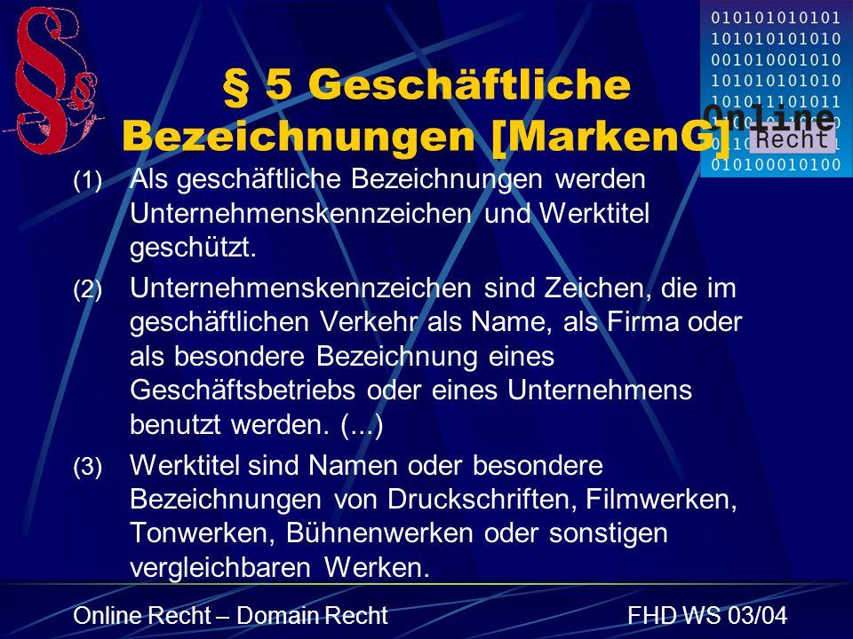 § 5 Geschäftliche Bezeichnungen [MarkenG]